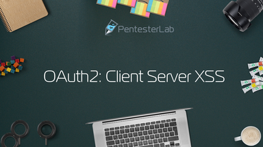 image for OAuth2: Client Server XSS